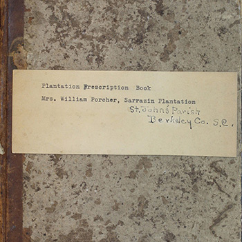 Isabella Sarah Peyre Porcher Plantation Recipes and Prescriptions