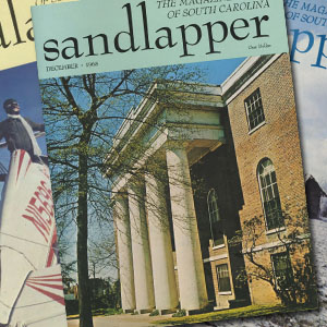 Sandlapper: the Magazine of South Carolina