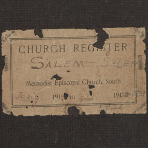 The Church Register of the Salem Methodist Episcopal Church, South.